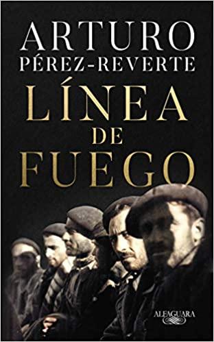 Línea de fuego, de Arturo Pérez-Reverte